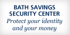 Bath Savings Institution is member bank of NoPhishing.org.